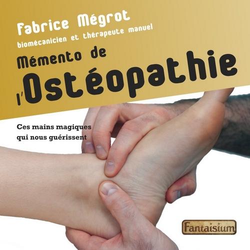Mémento de l'Ostéopathie