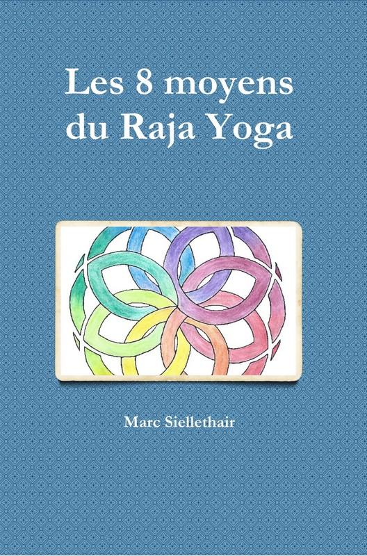 Les 8 moyens du Raja Yoga